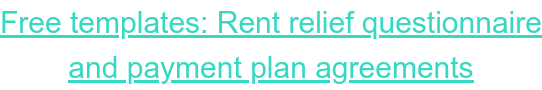 Get help managing missed rent and  payment plans with our free templates