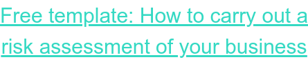 Download a free template to help you carry   out a risk assessment of your agency