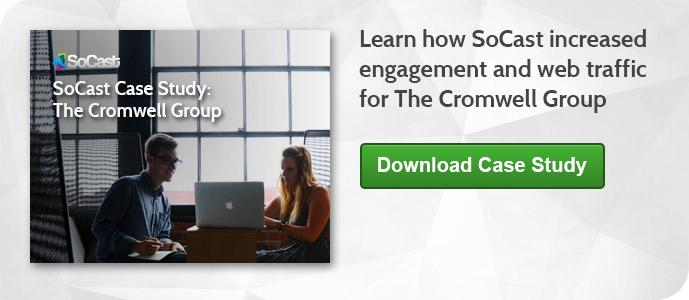 SoCast Case Study: The Cromwell Group