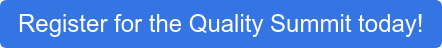 Register for the Quality Summit today!