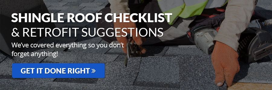 Shingle Roof Checklist and Retrofit Suggestions CTA