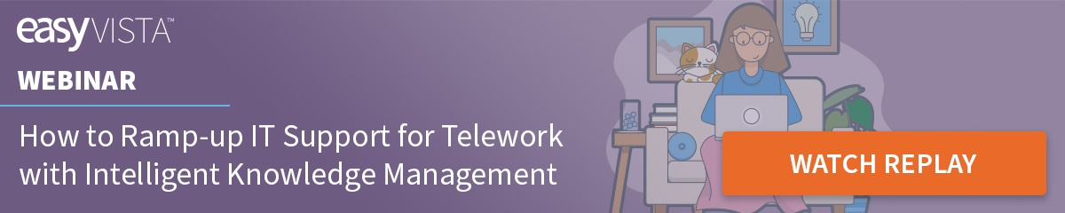 Remote Work Webinar Replay EasyVista Knowledge Management