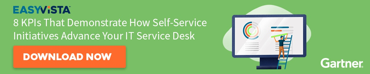 EasyVista Gartner Report 8 KPIs That Demonstrate How Self-Service Initiatives Advance Your IT Service Desk
