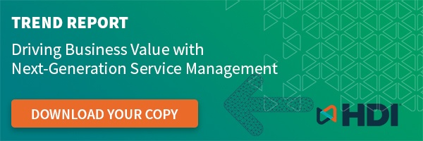 HDI Trend Report Driving Business Value with Next-Gen Service Management