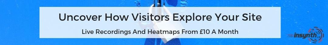 live recordings of website heatmaps - improve conversion - site uncovered
