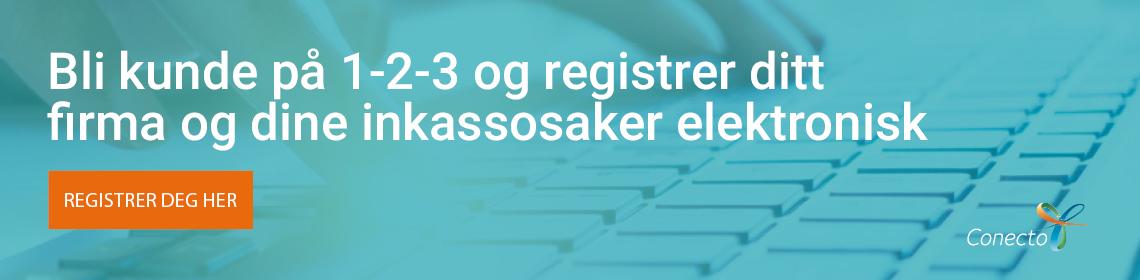 Bli kunde på 1-2-3 og registrer ditt firma og dine inkassosaker elektronisk