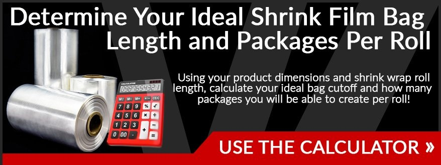 Shrink Bag Length and Packages Per Roll Calculator - Industrial Packaging Tools