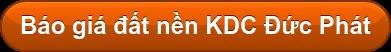 Báo giá đất nền KDC Đức Phát