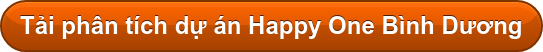 Tải phân tích dự án Happy One Bình Dương