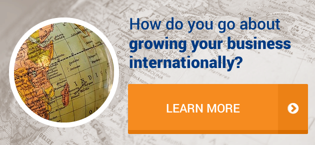 How do you go about growing your business internationally?