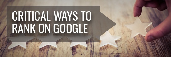 critical ways to rank on google