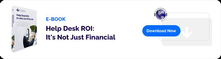 Help Desk ROI: It's Not Just Financial