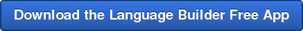 Download the Language Builder Free App