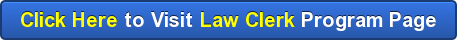 Click Here to Visit Law Clerk Program Page