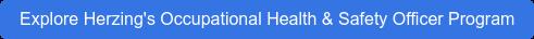 Explore Herzing's Occupational Health & Safety Officer Program