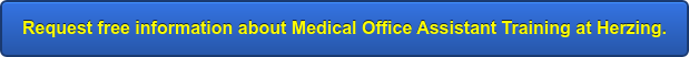 Request free information about Medical Office Assistant Training at Herzing.