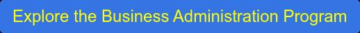 Explore the Business Administration Program