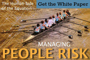[ GET THE WHITE PAPER ] Managing People Risk: The Human Side of the Equation