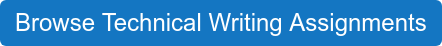 Browse Technical Writing Assignments