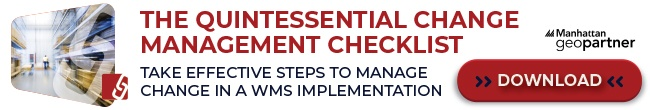 Download the Checklists for Change Management During your WMS Implementation