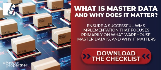 What is Master Data and why does it matter? Download the WMS implementation checklist.