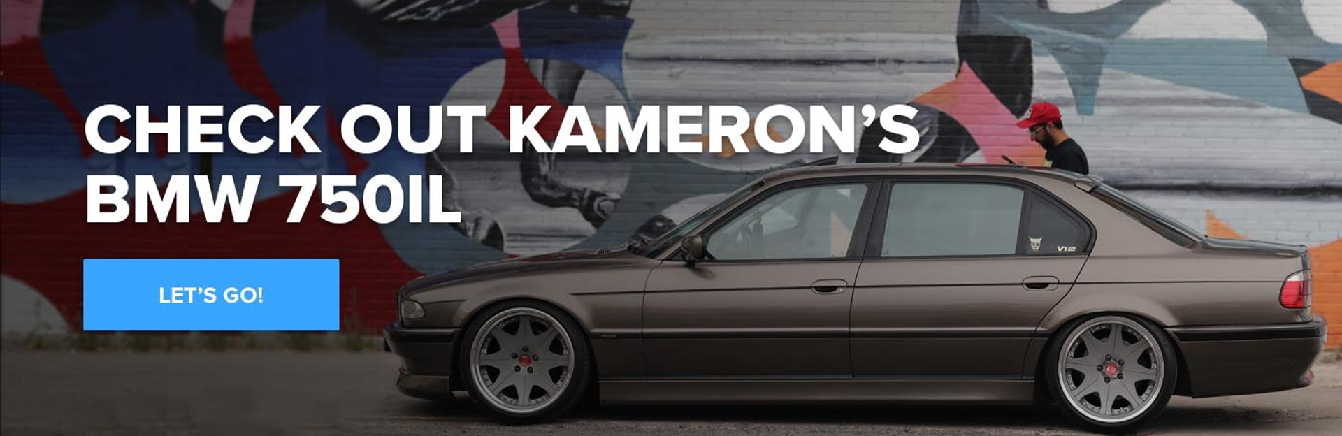 Check Out Kameron's BMW 750iL