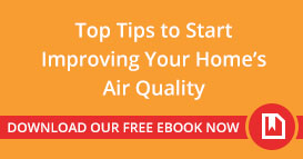 Top Tips to Start Improving Your Home's Air Quality - Download our Free Ebook