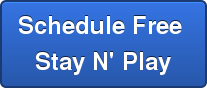 Schedule Free  Stay N' Play