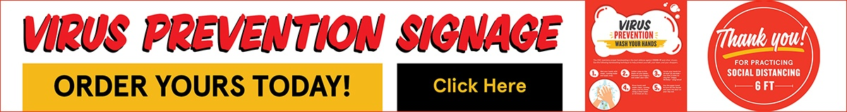 VIRUS PREVENTION SIGNAGE. ORDER YOURS TODAY!