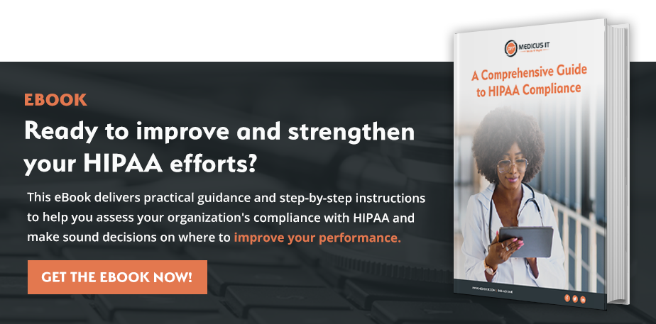 Improve and Strengthen HIPAA Efforts - Get the Ebook Now!