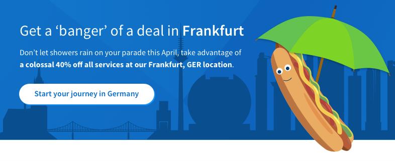 Get a 'banger' of a deal in Frankfurt