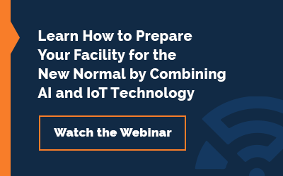 Learn how to prepare your facility for the new normal by combining AI an IoT Technology