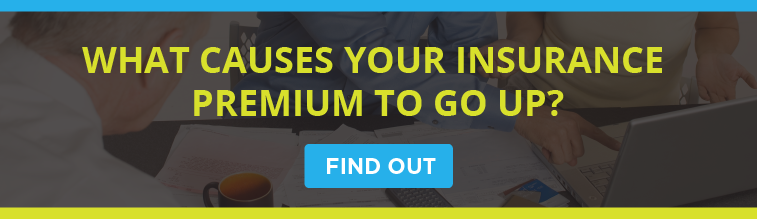 What Causes Your Insurance Premium to Go Up?