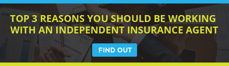Top 3 Reasons You Should Be Working With An Independent Insurance Agent