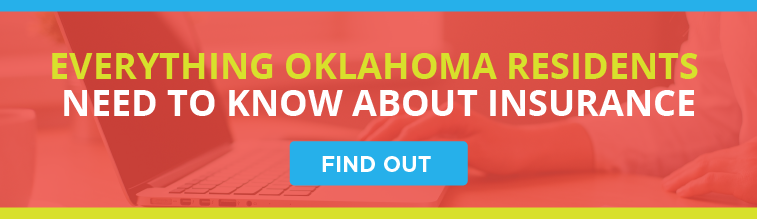 Everything Oklahoma Residents Need to Know About Insurance