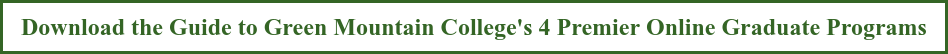 Download the Guide to Green Mountain College's 4 Premier Online Graduate  Programs
