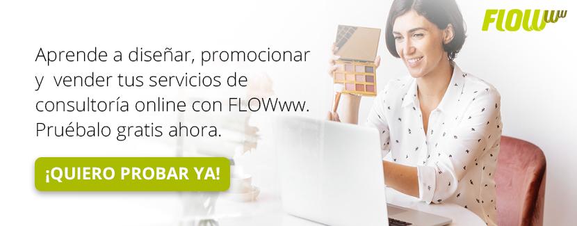 Prueba gratis | Aprende a diseñar, promocionar y vender tus servicios de consultoría online con FLOWww