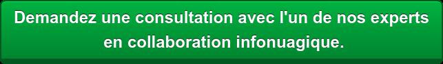 Demandez une consultationavec l'un de nos experts en collaboration infonuagique.