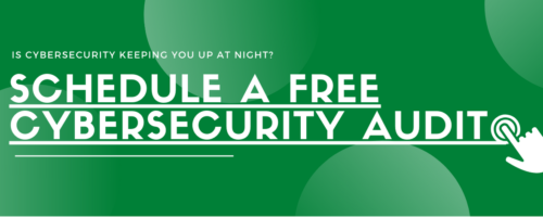 Schedule a free cybersecurity audit