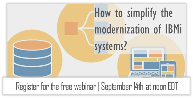 Free webinar for CIOs and IT leaders: How to simplify the modernization of IBM i systems?