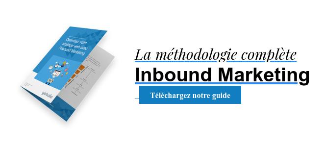 La méthodologie complète Inbound MarketingTéléchargez notre guide