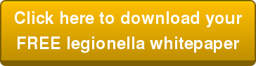 Click here to download your FREE legionella whitepaper