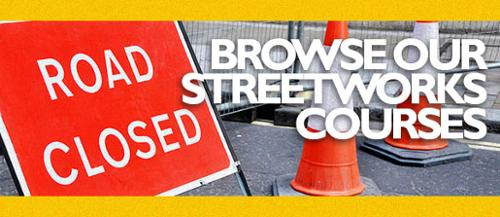 More information on our streetworks  courses is available here, alternatively please call  one of our friendly Training Advisors on 0800 876 6708