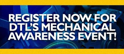 Register now for DTL's Mechanical Awareness event!