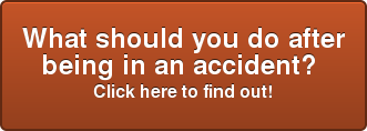 What should you do after being in an accident?  Click here to find out!