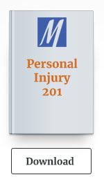 Personal Injury 201