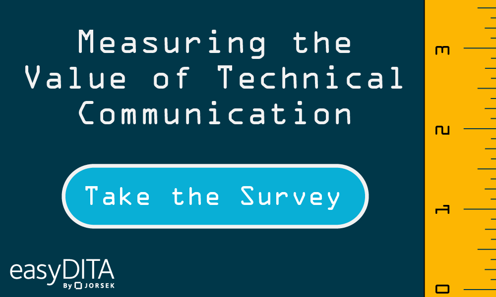 Measuring the Value of Technical Communication - Take survey