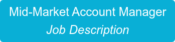 Mid-Market Account Manager  Job Description