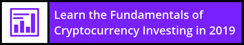 Click here to see the fundamentals of cryptocurrency investing in 2019