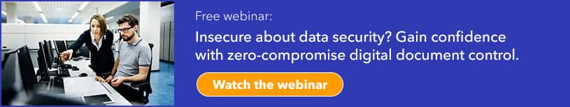 Improve Data Security with Digital Document Management Webinar